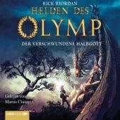 Helden des Olymp - Der verschwundene Halbgott von Rick Riordan