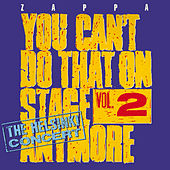 You Can't Do That On Stage Anymore Vol. 2: The Helsinki Concert van Frank Zappa