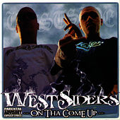 On Tha Come Up de Westsiders