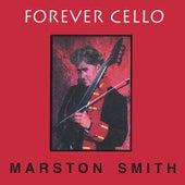 Forever Cello by Marston Smith