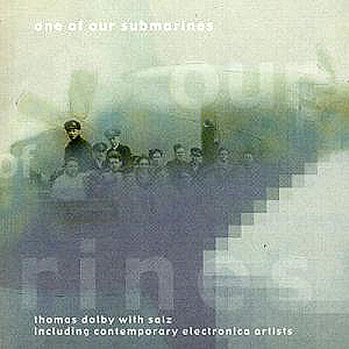 One Of Our Submarines by Thomas Dolby