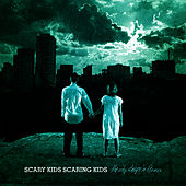 The City Sleeps In Flames by Scary Kids Scaring Kids