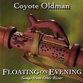 Floating On Evening von Coyote Oldman