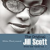 The Original Jill Scott From The Vault vol. 1 van Jill Scott