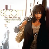 The Real Thing (Words And Sounds Vol.3) by Jill Scott