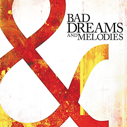 Bad Dreams and Melodies by Southbound Fearing