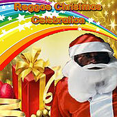 Reggae Christmas Celebration by Various Artists