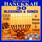 The Ultimate Hanukkah by David & The High Spirit