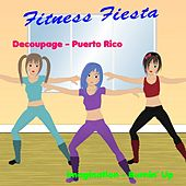 Fitness Fiesta, Vol. 2 by Various Artists