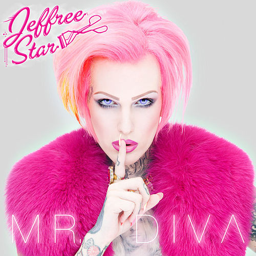 Mr. Diva - EP by Jeffree Star