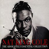 The Absolutely Essential Collection by Nat King Cole