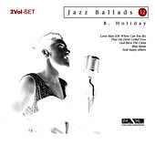Jazz Ballads Billie Holiday by Billie Holiday