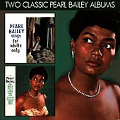Pearl Bailey Sings Songs for Adults Only / More Songs for Adults Only von Pearl Bailey