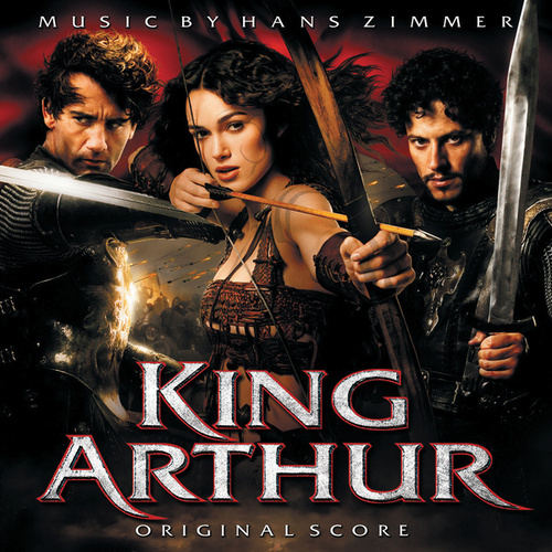 King Arthur by Hans Zimmer