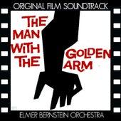 The Man with the Golden Arm (Original Film Soundtrack) von The Elmer Bernstein Orchestra