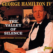 The Valley Of Silence de George Hamilton IV