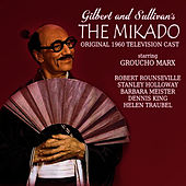 The Mikado (Original 1960 Television Cast) by Groucho Marx