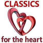Classics for the Heart von Various Artists