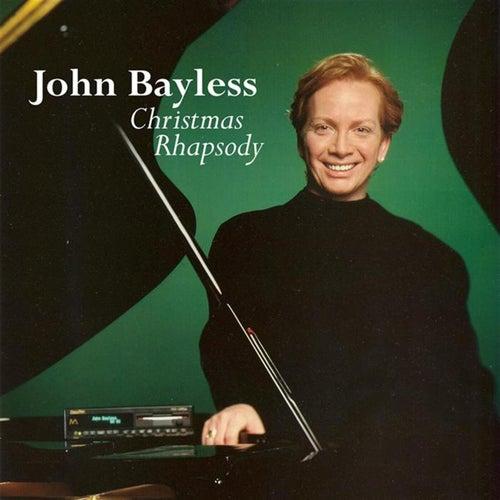 Christmas Rhapsody by John Bayless