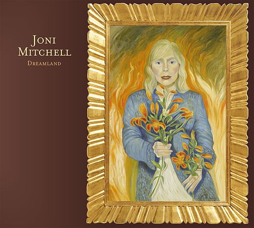 Dreamland by Joni Mitchell