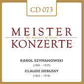Karol Szymanowski - Claude Debussy de Various Artists