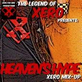 Heaven's Hype: Xero Mix-Up de The Legend of Xero