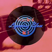 The Very Best of Legendary Blues, Vol. 3 by Various Artists