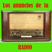 Los Anuncios de la Radio by Various Artists