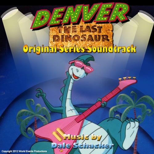 Denver the Last Dinosaur: Original Series Soundtrack by Dale Schacker