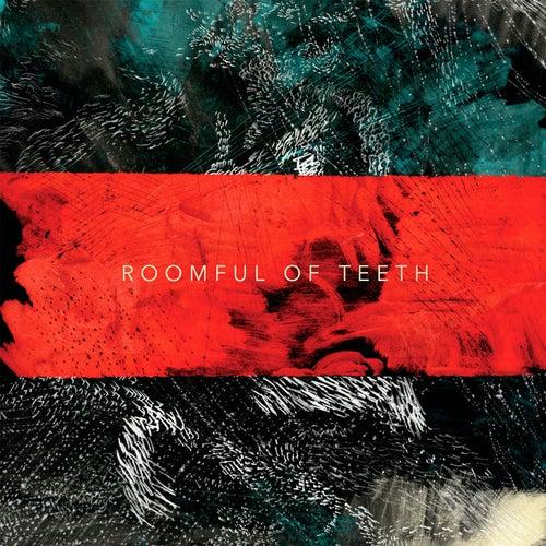 Roomful of Teeth by Roomful of Teeth