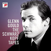 The Schwarzkopf Tapes de Glenn Gould