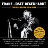 Franz Josef Degenhardt - Freunde feiern sein Werk von Various Artists