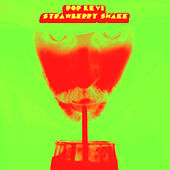 Strawberry Shake - Single de Pop Levi