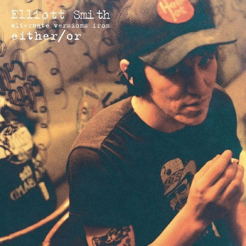 Alternate Versions from Either/Or - EP by Elliott Smith