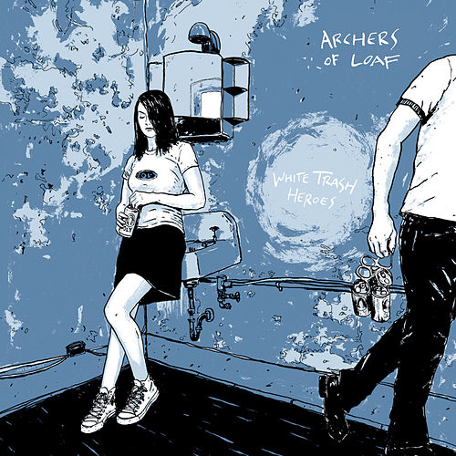 White Trash Heroes (Deluxe Remaster) by Archers of Loaf