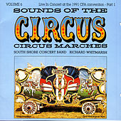 Vol. 6 : Sounds Of The Circus von South Shore Concert Band