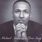 Michael Anthony's First Song by Michael Anthony