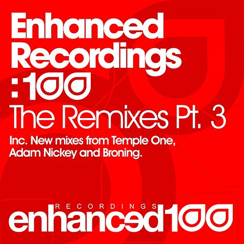 Enhanced Recordings: 100 - The Remixes Pt. 3 - Single by Various Artists