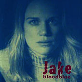 Bloodblue by Jake