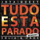 Tudo Está Parado (Remixes) de Jota Quest