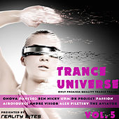 Trance Universe Vol. 5 - Only Premium Quality Trance Tracks by Various Artists