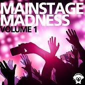 Mainstage Madness Vol. 1 de Various Artists