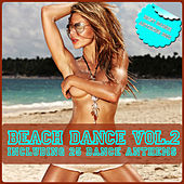 Beach Dance Vol. 2 - Best Dance Anthems 2011 by Various Artists