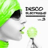 Disco Electrique Vol.3 by Various Artists