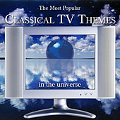 The Most Popular Classical TV Themes.. by Various Artists