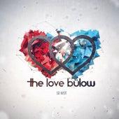 So weit by The Love Bülow