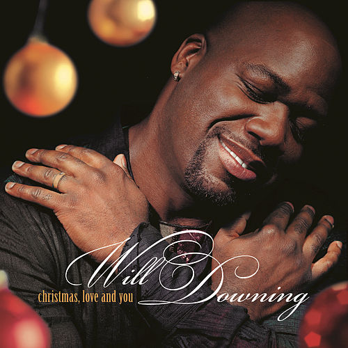 Christmas, Love And You by Will Downing