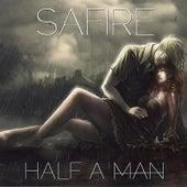 Half a Man von Sa-Fire