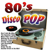 80'S Disco Pop by Various Artists
