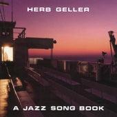 A Jazz Song Book by Herb Geller